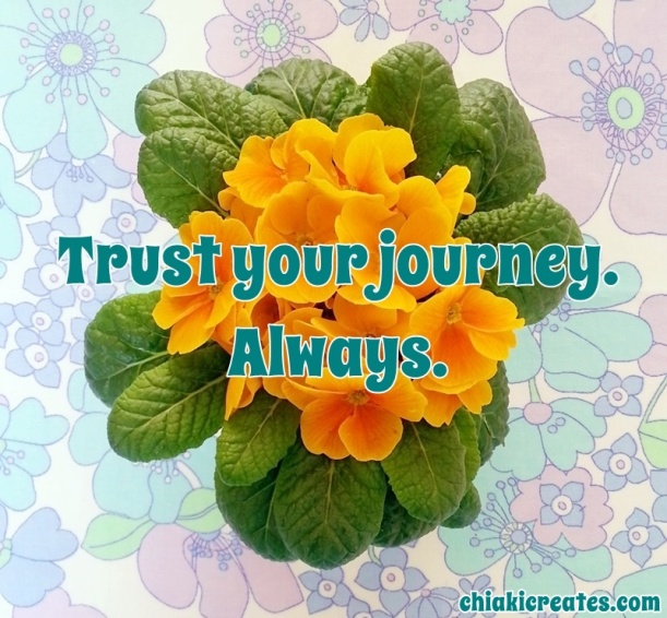 I Trust My Journey | Chiaki Creates chiakicreates.com
